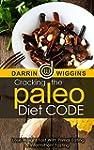 Paleo Diet: Cracking The Paleo Diet C...