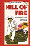 Hill of Fire (I Can Read Level 3) (1424205883) by Lewis, Thomas P.