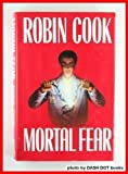 Mortal Fear (0399133186) by Robin Cook