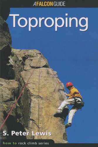 How to Rock Climb: Toproping (How To Climb Series)