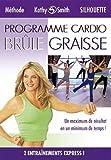 echange, troc KATHY SMITH : - Cardio Blûle Graisse