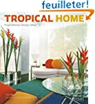 Tropical Home: Inspirational Design I...