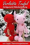 Verliebte Teufel Amigurumi H�kelanleitung (Gro�e Puppen zum Liebhaben 5)