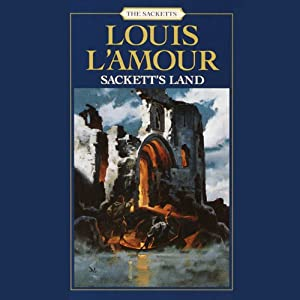 Sackett's Land: The Sacketts, Book 1 | [Louis L'Amour]