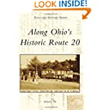 Along Ohio's Historic Route 20 (Postcard History)