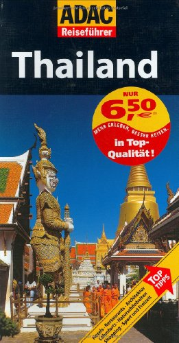 ADAC Reiseführer Thailand: Mehr Erleben, Besser