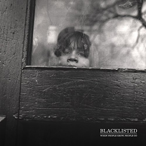 Blacklisted-When People Grow People Go-2015-FNT Download