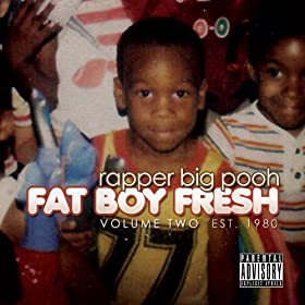 Fat Boy Fresh Volume Two: Est. 1980 [Explicit]