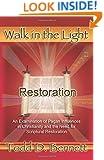 Restoration (Walk in the Light, Volume 1)