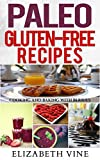 Paleo Gluten Free Recipes: Cooking And Baking With Berries