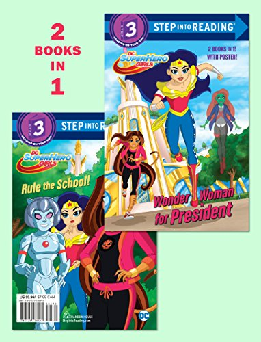 Wonder Woman for President/Rule the School! (DC Super Hero Girls) (Step into Reading) [Fontana, Shea] (Tapa Blanda)
