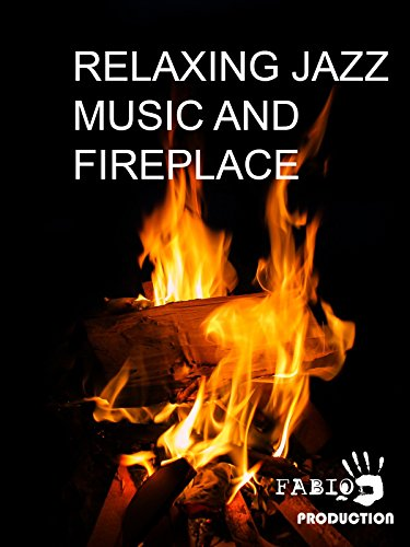 Relaxing Jazz Music And Fireplace