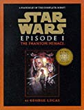 Star Wars Episode One : Facsimile Edition Script Book (0091868726) by Lucas, George
