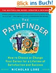The Pathfinder: How to Choose or Chan...