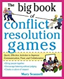 img - for The Big Book of Conflict Resolution Games( Quick Effective Activities to Improve Communication Trust and Collaboration)[BBO CONFLICT RESOLUTION GAMES][Paperback] book / textbook / text book