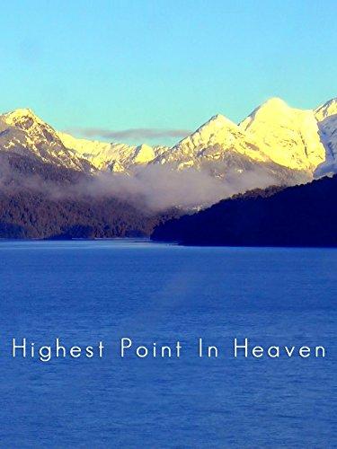 Highest Point In Heaven