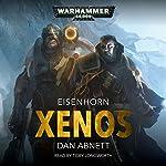 Xenos: Warhammer 40,000: Eisenhorn, Book 1   Dan Abnett