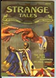 Strange Tales Volume II No. 1 March 1932;The Feline Phantom, the Duel of the Sorcerers, by the Hands of the Dead, The Trap, Tiger, Back Before the Moon, The Case of the Sinister Shape, The Veil of Tanit (Pulp Replica Editions)