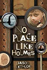 No Place Like Holmes