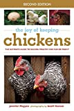 img - for The Joy of Keeping Chickens: The Ultimate Guide to Raising Poultry for Fun or Profit book / textbook / text book