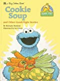 Cookie Soup and Other Good-Night Stories (Big Golden Storybook) (0307621448) by Muntean, Michaela