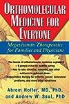 Orthomolecular Medicine for Everyone:...