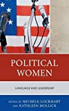 img - for Political Women: Language and Leadership book / textbook / text book