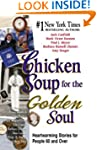 Chicken Soup for the Golden Soul: Hea...