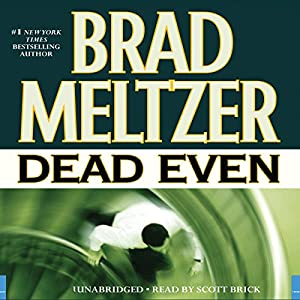Dead Even | [Brad Meltzer]