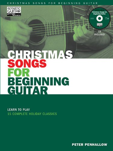 Christmas Songs for Beginning Guitar Book/CD (String Letter Publishing) (Acoustic Guitar) (Acoustic Guitar Magazine's Private Lessons)