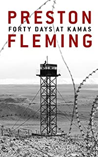 (FREE on 2/25) Forty Days At Kamas by Preston Fleming - http://eBooksHabit.com