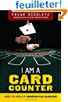 I Am a Card Counter: Inside the World...