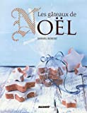 echange, troc Daniel Rebert, Mélanie Martin - Les gâteaux de Noël