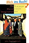 The Moral Imagination: The Art and So...