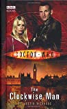 Doctor Who: The Clockwise Man (0563486287) by Richards, Justin