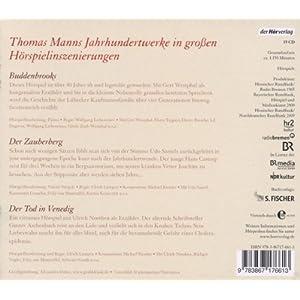Die großen Hörspiele: Buddenbrooks / Der Zauberberg / Der Tod in Venedig
