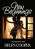 New Beginnings (The Billionaires Baby)