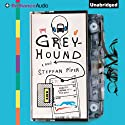 Greyhound (       UNABRIDGED) by Steffan Piper Narrated by Nick Podehl