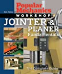 Jointer & Planer Fundamentals: The Co...