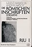 img - for Die R mischen Inschriften Ungarns (Four Volume Set with Registerband) book / textbook / text book
