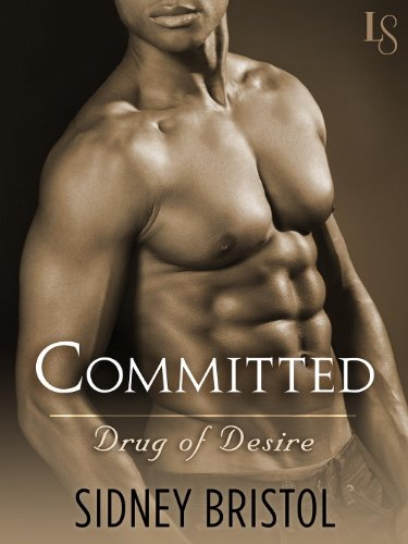 Committed: A Drug of Desire Novel cover
