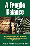 A Fragile Balance: Re-examining the History of Foreign Aid, Security and Diplomacy