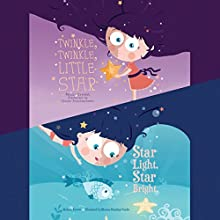 Twinkle, Twinkle, Little Star; & Star Light, Star Bright Audiobook by Melissa Everett Narrated by  full cast