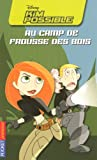 echange, troc Kiki Thorpe - Kim Possible, Tome3 : Kim Possible au camp de frousse des bois