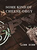 img - for Some Kind of Cheese Orgy book / textbook / text book