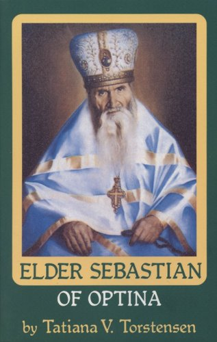 Elder Sebastian of Optina Optina Elders Series093871659X