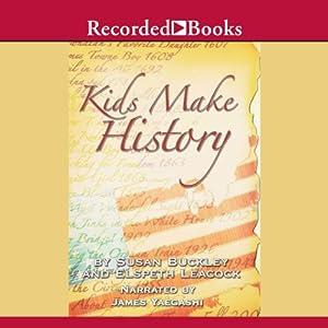 Kids Make History Audiobook