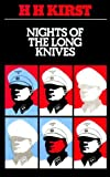 Nights of the long knives (0002224097) by Hans Hellmut Kirst