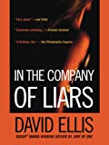 img - for In the Company of Liars book / textbook / text book