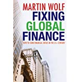 Fixing Global Financeby Martin Wolf